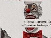 Opera incognita monte Pagliacci Leoncavallo château Nymphenburg