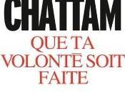 volonté soit faite, Maxime Chattam