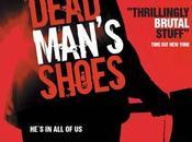 """Dead Man's Shoes (""""Je n'ai plus rien d'un être humain"""")"""