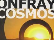 Cosmos selon Michel Onfray