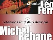 Ferré chanté Michel Avalon, chansons entre deux Rives Rehane