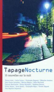 TAPAGE NOCTURNE, NOUVELLES NUIT, Collectif (201...