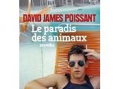 David James Poissant paradis animaux