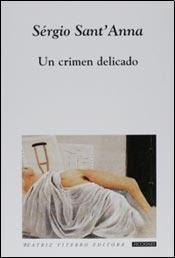 Sérgio Sant'Anna crime délicat
