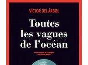 Livre Toutes vagues l'océan» Víctor Árbol