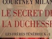 frères ténébreux secret duchesse