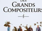 L'Histoire Grands Compositeurs