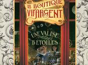 boutique vif-argent T.1: valise d'étoiles, P.D.Baccalario