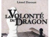 volonté Dragon Lionel Davoust