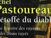 L'étoffe diable, histoire rayures tissus rayés Michel Pastoureau