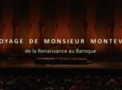 été, partez voyage avec Monsieur Monteverdi Arts Florissants