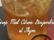 Sirop Miel Citron Gingembre Thym