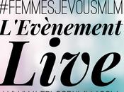 Enfin l'évènement Live Femmes vous