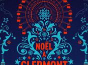 Festivités Noël 2015 Clermont-Ferrand
