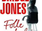 Bridget Jones Folle d'Helen Fielding