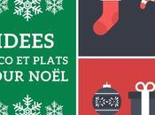 Idées décorations plats pour Noël