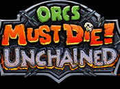 Orcs Must Die! Unchained Mise jour 2.6‏
