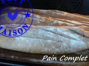 Baguettes farine complete Thermomix