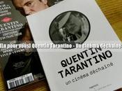 pour vous] Quentin Tarantino Cinéma Déchaîné Recycler neuf?