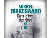 Dans livre rêves Mikkel Birkegaard
