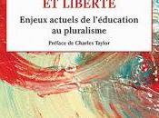 L'ÉDUCATION RATIONALISTE. PROPOS GEORGES LEROUX, DIFFÉRENCE LIBERTÉ (Boréal, 2016)