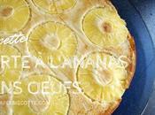 Tarte l'ananas sans oeufs