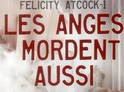 Félicity Atcock, tome Anges mordent aussi