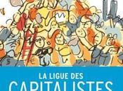 ligue capitalistes extraordinaires