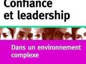 Confiance leadership dans environnement complexe