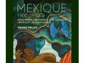 MEXIQUE (1900–1950), exposition Grand Palais, Paris