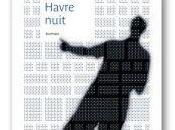 Sortie Havre Nuit second roman 02/02/2017