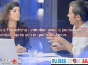 Paris Fukushima entretien avec journaliste Linda Bendali après enquête Japon.