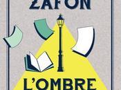 L'Ombre Vent, Carlos Ruiz Zafon (lecture commune mars 2017)