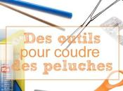 outils utiles pour coudre peluches