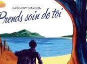 ☆☆Prends soin Grégory Mardon