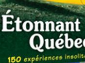 Guide Ulysse Étonnant Québec expériences insolites