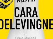 [Lecture] Mirror Premier roman très réussi Cara Delevingne