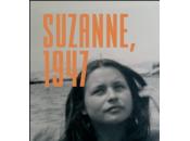 [lu] suzanne,1947, roman catherine soullard
