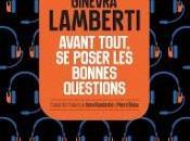Avant tout, poser bonnes questions Ginevra Lamberti