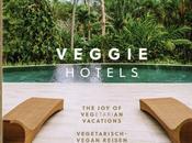 Veggie Hotels Guide plus beaux hôtels végétariens vegans monde