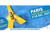 SALON PISCINE BIEN-ÊTRE 2017 Découvrez nouvelles tendances innovations exposées grand public Paris, Porte Versailles, hall décembre