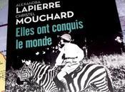 #VendrediLecture Elles conquis monde Alexandra Lapierre Christel Mouchard