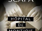 Hopital Montjoie Sylvain Scapa, chronique