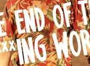 [Critique série] F***ING WORLD Saison