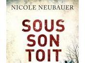 Sous Toit Nicole Neubauer