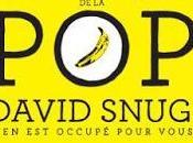 vous fatiguez écouter classiques POP, DAVID SNUG s'en occupé pour vous.
