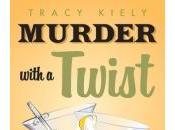 Murder with Twist Tracy Kiely