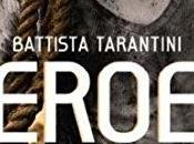 avis coup coeur pour Heroes Battista Tarantini