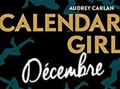Calendar Girl Tome Décembre Audrey Carlan