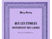 Étoiles Contemplent Larmes Mary Shelley